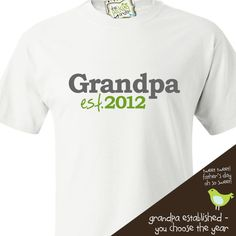 father's day shirt for grandpa - personalized grandpa t-shirt - year established. via Etsy.