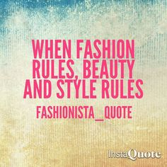 #fashion motivater#fashion lover#fashion icon#fashion model#fashion changer#fashion admirer#words that inspire you only makes u stronger and better by fashionista_quote