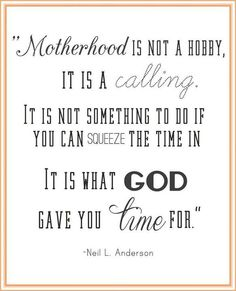 This quote is the direct reason I chose to have my 3rd child...It confirmed in my heart what I'd been conversing with God about. <3