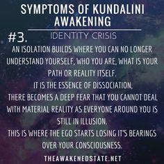 Kundalini Symptoms of Awakening: Identity Crisis.