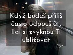 Sad Quotes, Billie Eilish, Language, Love You, Motivation, Psychology, Te Amo, Je T'aime, Mourning Quotes