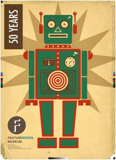 Google Image Result for http://www.deviantart.com/download/178617165/retro_robot_faktum_poster_by_joelpoischen-d2ycdvx.jpg