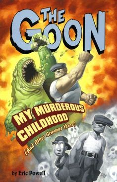 Cover for The Goon (Dark Horse, 2003 series) #2 - My Murderous Childhood