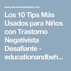 Los 10 Tips Más Usados para Niños con Trastorno Negativista Desafiante - educationandbehavior.com