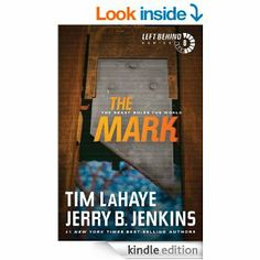 Amazon.com: The Mark: The Beast Rules the World: 8 (Left Behind) eBook: Tim LaHaye, Jerry B. Jenkins: Kindle Store