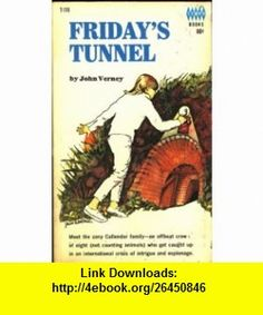 Fridays Tunnel (9780001842502) John Verney , ISBN-10: 0001842501  , ISBN-13: 978-0001842502 ,  , tutorials , pdf , ebook , torrent , downloads , rapidshare , filesonic , hotfile , megaupload , fileserve