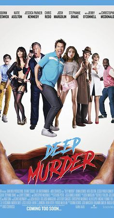 Movie Trailers - Deep Murder - Trailer: This raunchy horror comedy delves deep into the story of a deranged killer as he… - View Upcoming Movie Trailers, New Trailers, 2018 Movies, New Movies, Stephanie Drake, Norm Of The North, Katie Aselton, Mike Bloomfield, Jerry O'connell