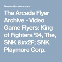 The Arcade Flyer Archive - Video Game Flyers: King of Fighters '94, The, SNK / SNK Playmore Corp.