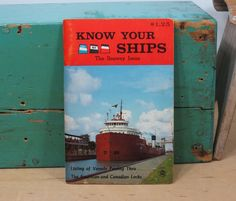 1968 Know Your Ships The Seaway Issue . Thomas Manse . Tenth Edition . Listing of Vessels Passing Thru The…