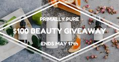 Enter for a chance to win a $100 Primally Pure Skin Care Gift Certificate