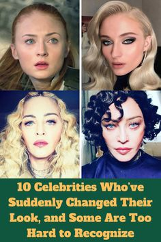 10 Celebrities Who've Suddenly Changed Their Look, and Some Are Too Hard to Recognize – Viral 9 Pins