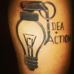 """Tattoo de """"Idea + action """". Sem a ação do que adianta termos a ideia?"""