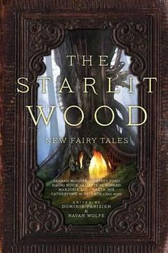 The Starlit Wood: New FairyTales