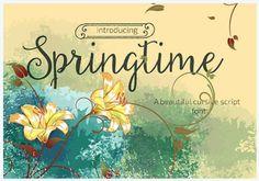 Springtimne has some feminine touch to it.