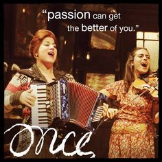 """Passion can get the better of you"" #Broadway #Musicals #Theater"