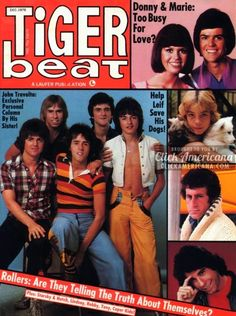 Tiger Beat-Bay City Rollers, Donny and Marie, John Travolta, Paul Michael Glaser. My Childhood Memories, Best Memories, Childhood Games, 90s Childhood, Leif Garrett, Tiger Beat, Bay City Rollers, Donny Osmond, Marie Osmond