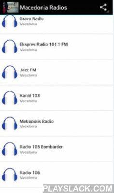 Macedonia Radios  Android App - playslack.com ,  Macedonia Radios aquí podrás escuchar las radios más populares radios de MacedonianEl Catálogo de Emisoras es provisto oficialmente por su dueños a través de internet.Encuentra las siguientes estaciones:-1 - Radio Skopje-Bravo Radio-Ekspres Radio 101.1 FM-Jazz FM-Kanal 103 -Metropolis Radio-Radio 105 Bombarder-Radio 106-Radio 5 FM-Radio Bravo -Radio Fokus-Radio Haracina-Radio Holidej-Radio Igra Bez Granica-Radio Kometa-Radio Kratovo-Sky…
