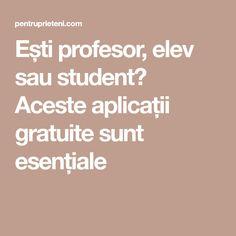 Ești profesor, elev sau student? Aceste aplicații gratuite sunt esențiale Student