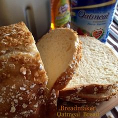My Mind Patch: Breadmaker Oatmeal Bread 面包机燕麦面包