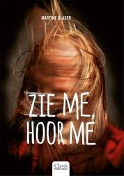 Recensies: Zie me, hoor me - Martine Glaser Book Girl, Adulting, The Book, Young, Books, Movie Posters, Movies, Libros, Film Poster
