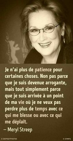 Know what you want, in relation to what you are. Stop looking for pla . Meryl Streep Citations, Meryl Streep Quotes, French Phrases, French Quotes, Positive Inspiration, Know What You Want, Life Quotes To Live By, Pretty Quotes, Magic Words