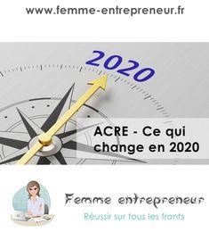 ACRE, ce qui change au 1er janvier 2020 - Femme entrepreneur Cherbourg, Acre, Change, Socialism, Time Management