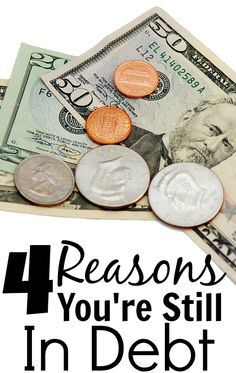 4 Reasons You're Still In Debt. Yes, it is great to just start attacking your debt, but you also don't want to fall into a vicious cycle of going into debt over and over again. http://www.makingsenseofcents.com/2014/02/reasons-youre-still-in-debt.html