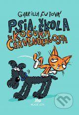 Psia skola kocura Cervenochvosta (Gabriela Futova)