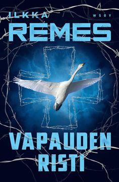 Vapauden risti (Horna, #4) - Ilkka Remes :: Julkaistu 21.9.2017 #jännitys