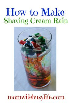 This science experiment is very entertaining for kids! Learn how to make shaving cream rain. This is a simple activity, fun for everyone! Preschool Science, Science For Kids, Science Activities, Science Projects, Summer Activities, Projects For Kids, Art For Kids, Children Activities, Kids Fun