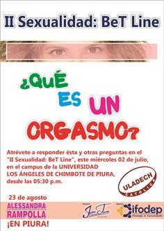 Mañana!!! Realizaremos el II SEXUALIDAD: BET LINE, a propósito de la llegada de Alessandra Rampolla a nuestra ciudad. Lugar: ULADECH PIURA. HORA: 05:30 PM