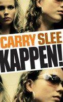 Recensie van BrittJ over Carry Slee – Kappen!   http://www.ikvindlezenleuk.nl/2016/06/carry-slee-kappen/