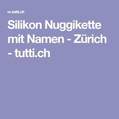 Silikon Nuggikette mit Namen - Zürich - tutti.ch Baby Kind, Baby Gifts, Cool Photos, Sweet, Names, Candy, Gifts For Kids, Baby Presents