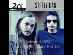 """Reelin' In the Years by Steely Dan (1972) """"Are you gatherin' up the tears, Have…"""