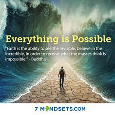 Empowered by 7mindsets.com. Everything is possible. Faith