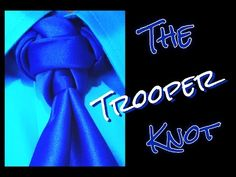 The Trooper Knot : How to tie a tie. - YouTube
