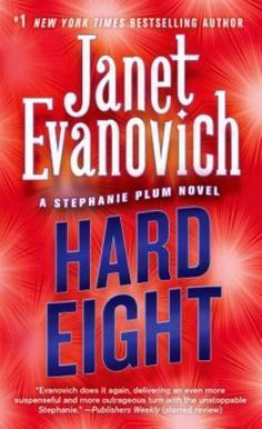 Stephanie Plum Novels: Hard Eight 8 by Janet Evanovich (2003, Paperback)