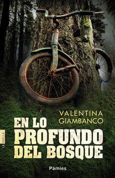 Solo yo: Reseña: En lo profundo del bosque de Valentina Gia...