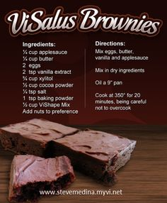 ViSalus Brownies Recipenot a shake but I HAVE to try these!!