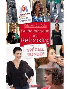 Le Guide pratique du Relooking spécial rondes de Cristina Cordula