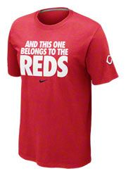 Cincinnati Reds Red Nike 2012 'And This One Belongs To The Reds' Local T-Shirt $27.99 http://www.fansedge.com/Cincinnati-Reds-Red-Nike-2012-And-This-One-Belongs-To-The-Reds-Local-T-Shirt-_-1446793063_PD.html?social=pinterest_pfid66-42833