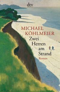 Michael Köhlmeier: Zwei Herren am Strand