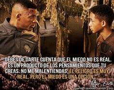"""You must realize that fear is not real. It is a product of thoughts you create. Do not misunderstand me, danger is very real, but fear is a choice."" -After Earth"