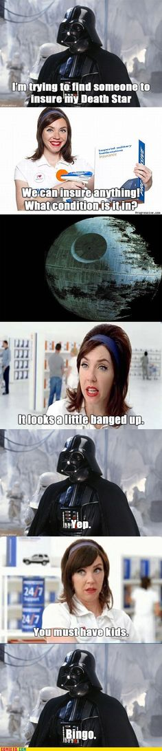 Death Star insurance.  That's gonna be a nasty premium.