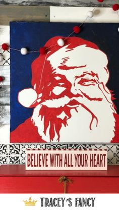 I had seen this picture before and loved it so I decided to create my own version! - By Tracey's Fancy Create Christmas Cards, Christmas Wall Art, Christmas Diy, Christmas Decorations, Whimsical Painted Furniture, Red Wall Art, Santa Pictures, Diy Canvas Art, Hand Painted Signs
