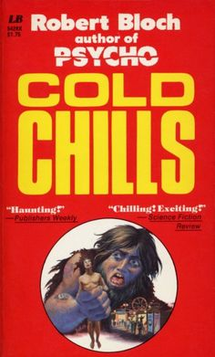 Cold Chills by Robert Bloch Robert Bloch, Personal Library, Mad Men, Science Fiction, Chill, Sci Fi, Horror, Novels, Reading