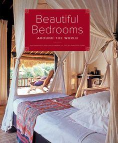 Beautiful Bedrooms Around the World by Deidi Von Schaewen