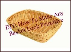 Baskets are a big part of primitive decorating. They are great for decorating as well as functional for storage as well. If you have some regular old baskets around your house or you are able to sc...
