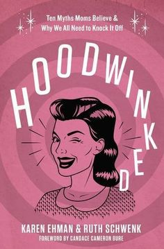 Moms, have you been Hoodwinked? || Hoodwinked Book Blog Tour post by Amy Lively