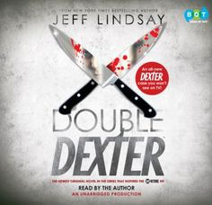 Double Dexter A Novel (Audiobook CD) : Lindsay, Jeffry P. : Dexter Morgan is not your average serial killer. He enjoys his day job as a blood spatter analyst for the Miami Police Department, but he lives for his nighttime hobby of hunting other killers. Dexter is therefore not pleased to discover that someone is shadowing him, observing him, and copying his methods. Dexter is not one to tolerate displeasure; in fact, he has a knack for extricating himself from trouble in his own pleasurable…